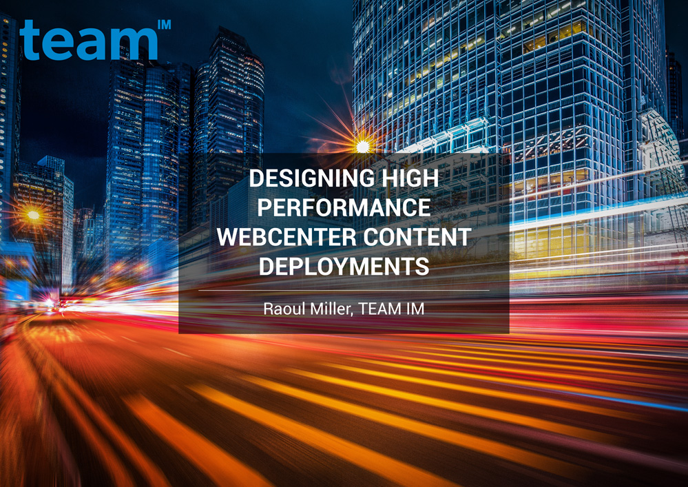 TEAMIM_eBook_Designing-High-Performance-WebCenter-Content-Deployments-1