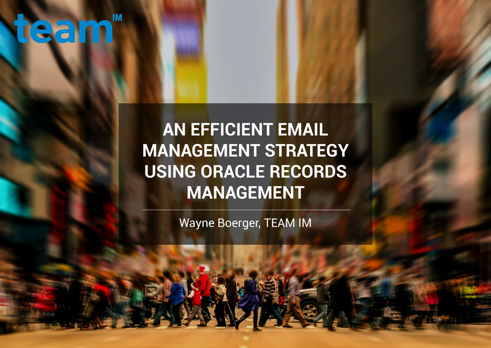 TEAMIM_eBook_An-Efficient-Email-Management-Strategy-using-Oracle-Records-Management-1