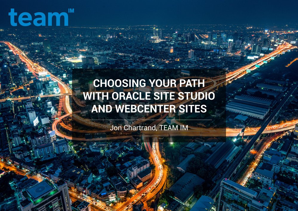 TEAMIM_eBook_Choosing-Your-Path-with-Oracle-Site-Studio-and-WebCenter-Sites-1