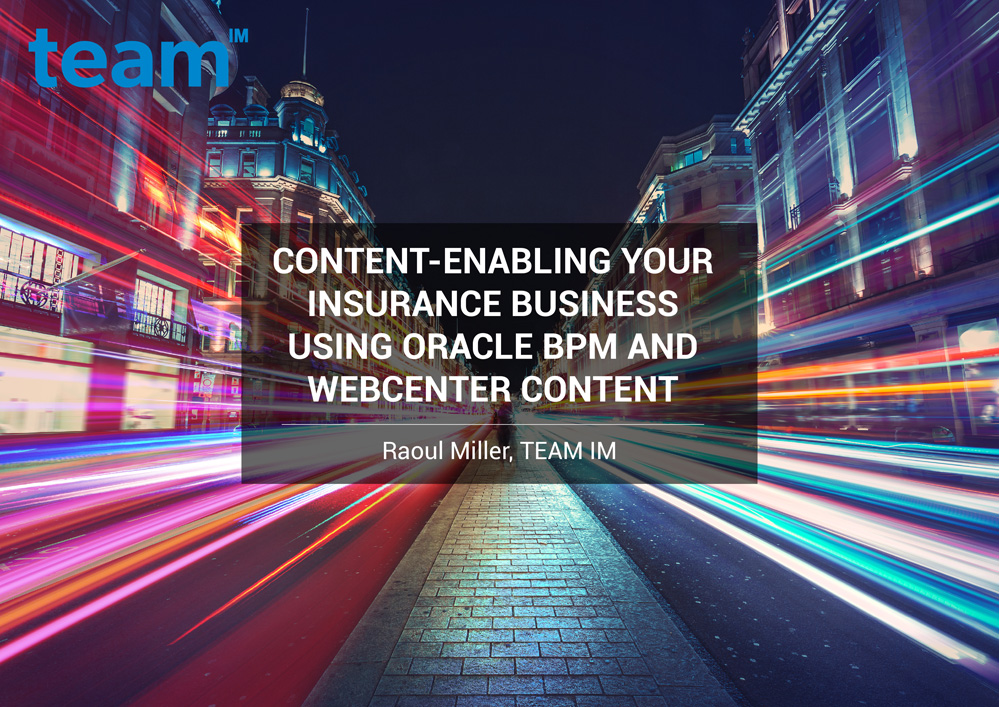 TEAMIM_eBook_Content-Enabling-Your-Insurance-Business-Using-Oracle-BPM-and-WebCenter-Content-1