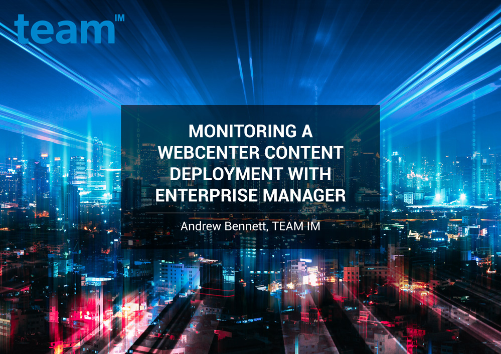 TEAMIM_eBook_Monitoring-a-WebCenter-Content-Deployment-with-Enterprise-Manager-1