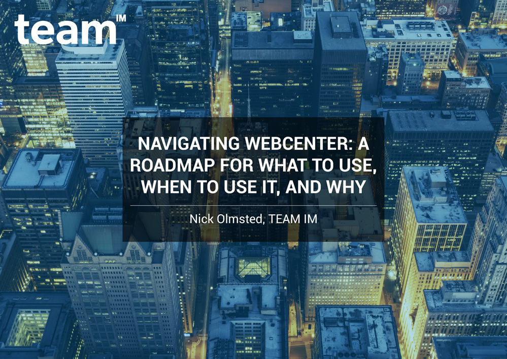 TEAMIM_eBook_Navigating-WebCenter-A-Roadmap-for-what-to-use-when-to-use-it-and-why-1